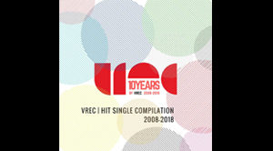 'Time is Up' in VREC | Hit Single Compilation 2008-2018